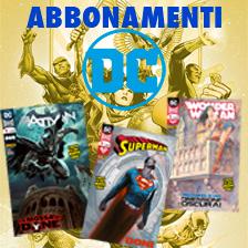Abbonamenti DC Comics